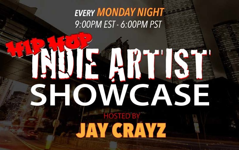 Indie Artist Showcase Monday 9:00pm